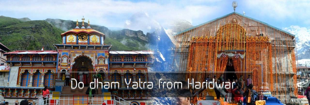 Do dham Yatra from Haridwar - worth to consider