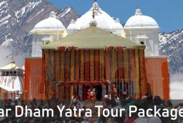 Char Dham Yatra Tour Package 2019