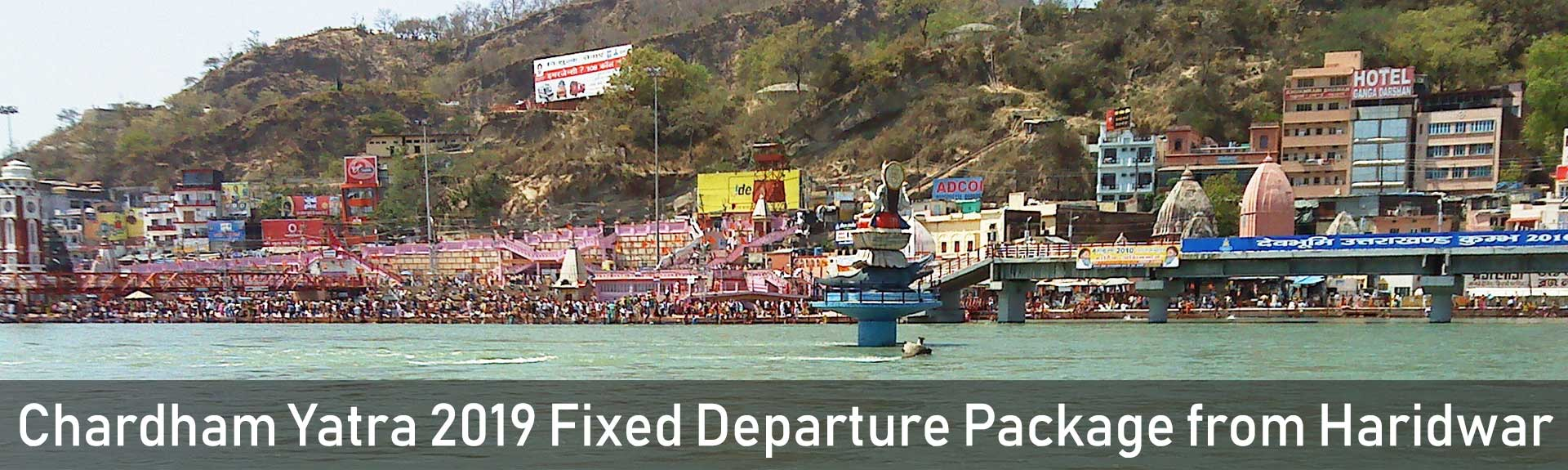 Chardham Yatra Fixed Departure Package from Haridwar