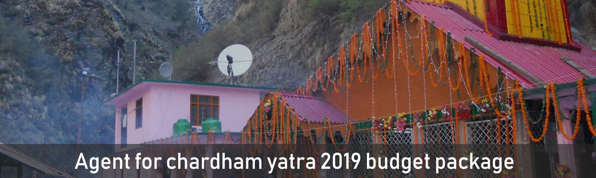 Agent for chardham yatra 2019 budget package