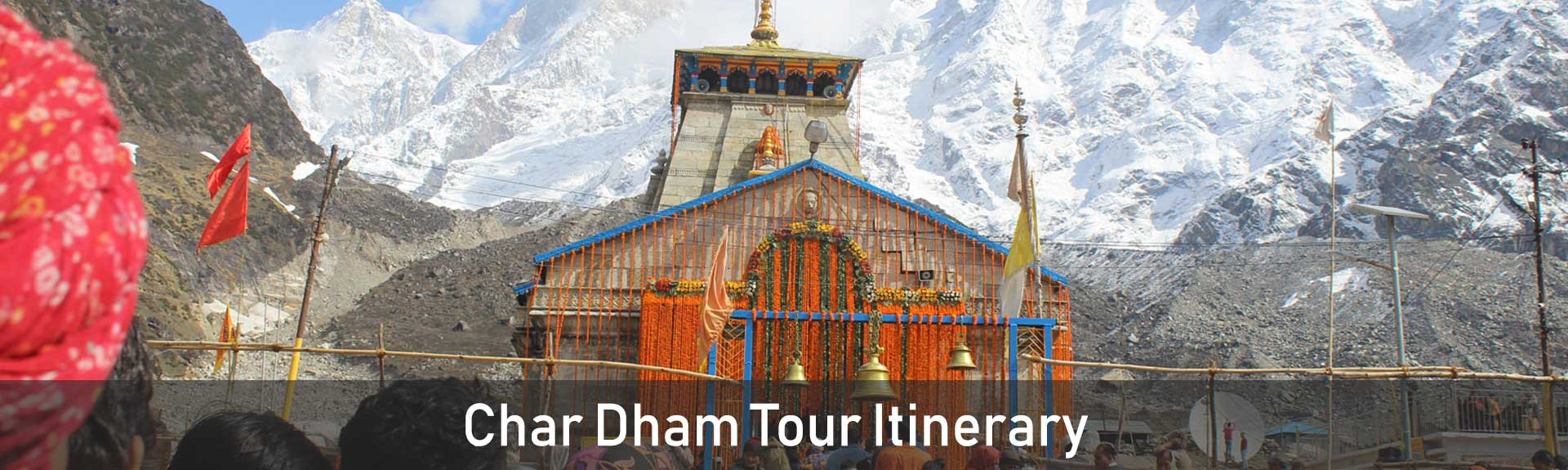 Char Dham Tour Itinerary