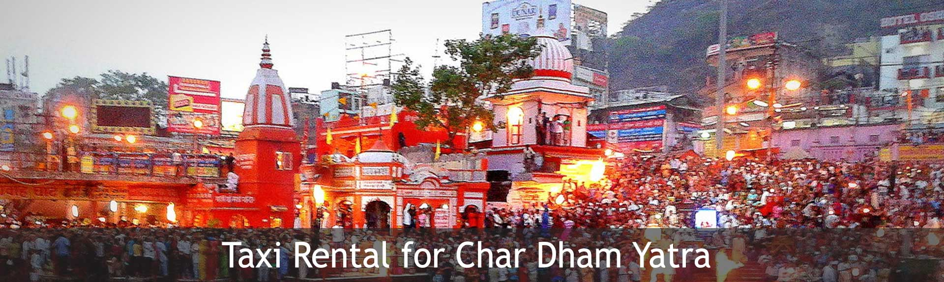 Taxi Rental for Char Dham Yatra